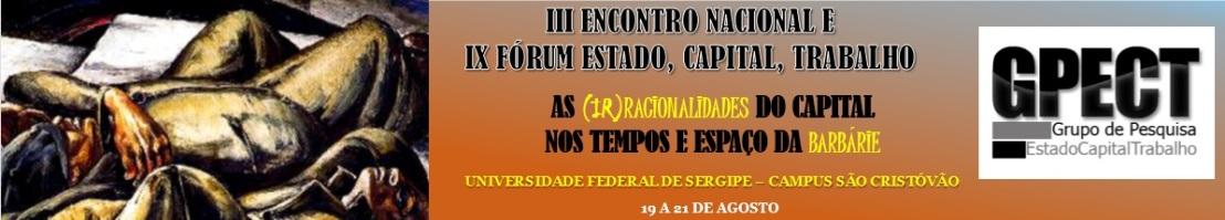 IV circular do III ENGPECT e IX FÓRUM (Encontro Nacional do Grupo de Pesquisa Estado, Capital,Trabalho/GPECT)