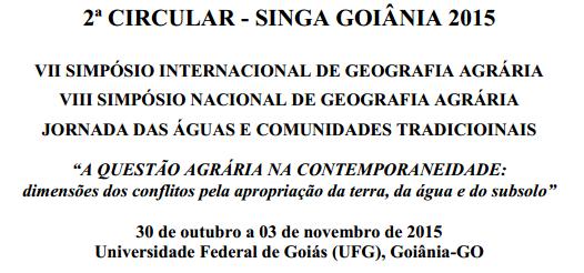 VII Simpósio Internacional de Geografia Agrária – SINGA 2015 – 2ºCircular
