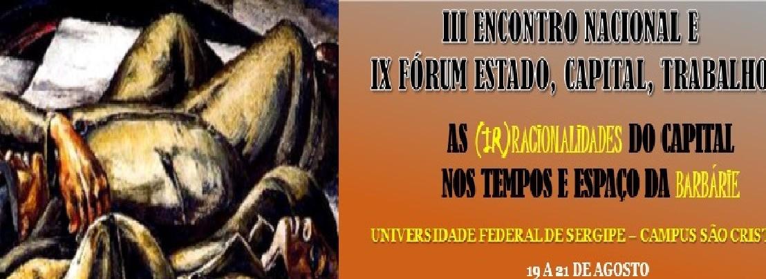 III circular do III ENGPECT e IX FÓRUM (Encontro Nacional do Grupo de Pesquisa Estado, Capital,Trabalho/GPECT)